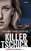 Cover-Bild zu Loibelsberger, Gerhard: Killer-Tschick
