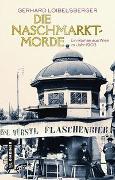 Cover-Bild zu Loibelsberger, Gerhard: Die Naschmarkt-Morde