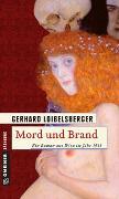 Cover-Bild zu Loibelsberger, Gerhard: Mord und Brand