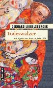 Cover-Bild zu Loibelsberger, Gerhard: Todeswalzer