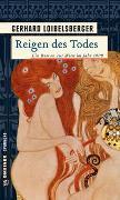 Cover-Bild zu Loibelsberger, Gerhard: Reigen des Todes