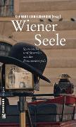 Cover-Bild zu Loibelsberger, Gerhard (Hrsg.): Wiener Seele