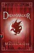 Cover-Bild zu Oswald, James: Dreamwalker - Das Geheimnis des Magierordens