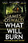 Cover-Bild zu Oswald, James: What Will Burn