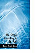 Cover-Bild zu Dykes, James Oswald: The Gospel According to St. Paul