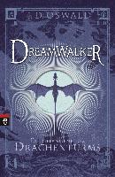 Cover-Bild zu Oswald, James: Dreamwalker - Die Gefangene des Drachenturms