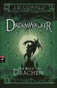 Cover-Bild zu Oswald, James: Dreamwalker - Das Reich der Drachen