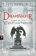 Cover-Bild zu Oswald, James: Dreamwalker - Kampf um den Obsidianthron