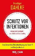 Cover-Bild zu Dahlke, Ruediger: Schutz vor Infektionen
