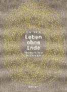 Cover-Bild zu Heinrich, Bernd: Leben ohne Ende