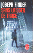 Cover-Bild zu Finder, Joseph: Sans laisser de traces