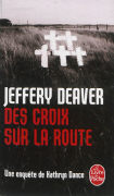 Cover-Bild zu Deaver, Jeffery: Une enquête de Kathryn Dance. Des croix sur la route