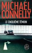 Cover-Bild zu Connelly, Michael: Le cinquième témoin