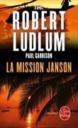 Cover-Bild zu Ludlum, Robert: La mission Janson
