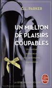 Cover-Bild zu Parker, C.L.: Un Million de Plaisirs coupables