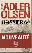 Cover-Bild zu Adler-Olsen, Jussi: Dossier 64. Les enquêtes du département V