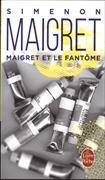 Cover-Bild zu Simenon, Georges: Maigret et le fantôme