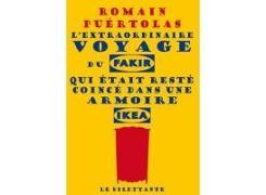 Cover-Bild zu Puértolas, Romain: L'extraordinaire voyage du fakir qui était resté coincé dans une armoire Ikea
