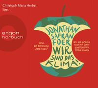 Cover-Bild zu Foer, Jonathan Safran: Wir sind das Klima!