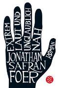 Cover-Bild zu Foer, Jonathan Safran: Extrem laut und unglaublich nah