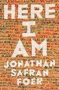 Cover-Bild zu Foer, Jonathan Safran: Here I Am