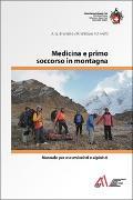 Cover-Bild zu Medicina e primo soccorso in montagna von Brunello, Anna G.