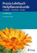 Cover-Bild zu Praxis-Lehrbuch Heilpflanzenkunde von Bühring, Ursel
