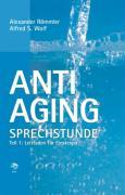 Cover-Bild zu Anti-Aging Sprechstunde 1 von Römmler, Alexander (Hrsg.)