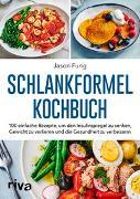 Cover-Bild zu Schlankformel-Kochbuch von Fung, Jason