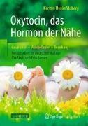Cover-Bild zu Oxytocin, das Hormon der Nähe von Moberg, Kerstin Uvnäs