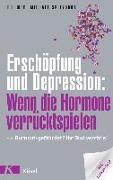 Cover-Bild zu Erschöpfung und Depression: Wenn die Hormone verrücktspielen von Spitzbart, Michael