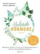 Cover-Bild zu Heilende Hormone von Kirkpatrick, Belinda