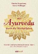 Cover-Bild zu Mit Ayurveda durch die Wechseljahre von Rosenberg, Kerstin