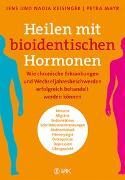 Cover-Bild zu Heilen mit bioidentischen Hormonen von Keisinger, Jens