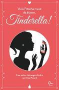 Cover-Bild zu Viele Frösche musst du küssen, Tinderella! von Ponath, Nina