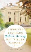 Cover-Bild zu Liebe ist ein Haus mit vielen Zimmern von Burseg, Katrin