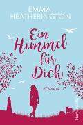Cover-Bild zu Ein Himmel für Dich von Heatherington, Emma