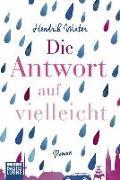 Cover-Bild zu Die Antwort auf Vielleicht von Winter, Hendrik