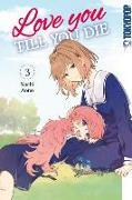 Cover-Bild zu Aono, Nachi: Love you till you die 03