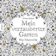 Cover-Bild zu Basford, Johanna: Mein verzauberter Garten
