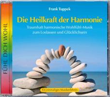 Cover-Bild zu Tuppek, Frank: Die Heilkraft der Harmonie