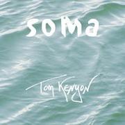 Cover-Bild zu Kenyon, Tom (Aufgef.): Soma [Import]