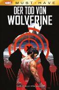 Cover-Bild zu Soule, Charles: Marvel Must-Have: Der Tod von Wolverine