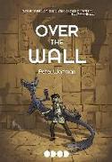 Cover-Bild zu Wartman, Peter: OVER THE WALL