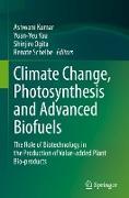 Cover-Bild zu Kumar, Ashwani (Hrsg.): Climate Change, Photosynthesis and Advanced Biofuels