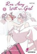 Cover-Bild zu battan: Run Away With me, Girl 1