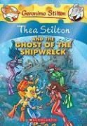 Cover-Bild zu Stilton, Thea: Thea Stilton and the Ghost of the Shipwreck