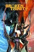 Cover-Bild zu Ron Marz: Broken Trinity Volume 1