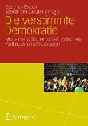 Cover-Bild zu Braun, Stephan (Hrsg.): Die verstimmte Demokratie