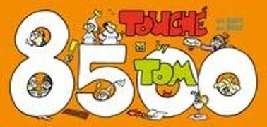 Cover-Bild zu ©TOM: TOM Touché 8500: Comicstrips und Cartoons